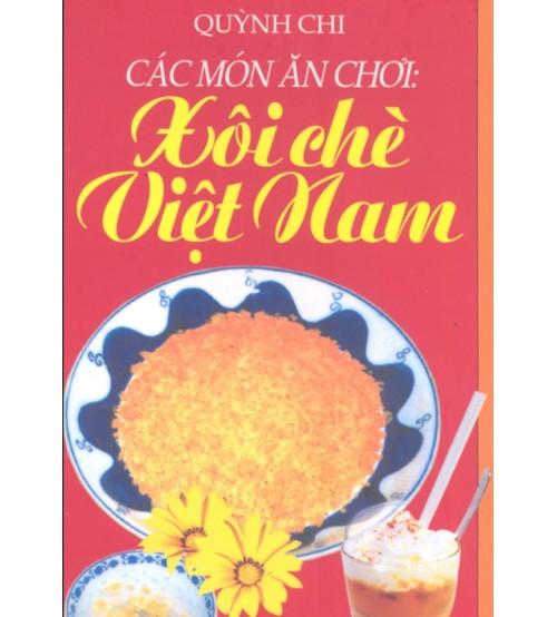Cac-mon-an-choi-xoi-che-viet-nam