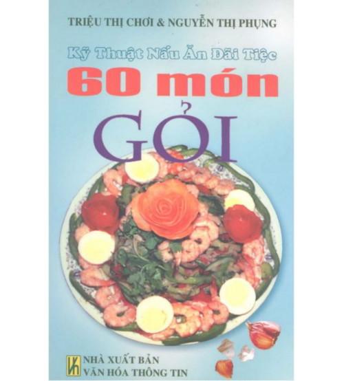 Ky-thuat-nau-an-dai-tiec-60-mon-goi-500x554