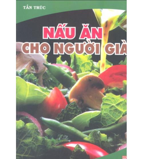 Nau-an-cho-nguoi-gia