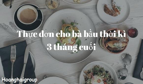 Thuc-don-cho-ba-bau-thoi-ki-3-thang-cuoi
