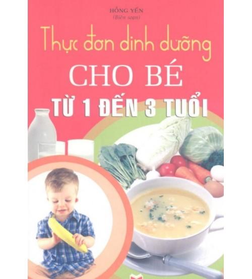 Thuc-don-dinh-duong-cho-be-tu-1-den-3-tuoi