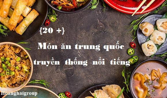 20 Mon an trung quoc truyen thong noi tieng
