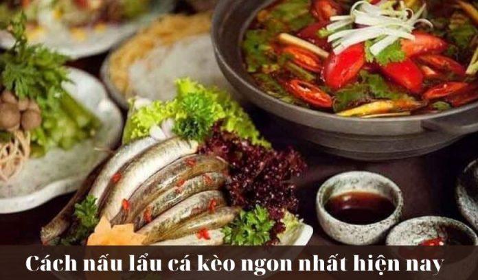 Cach-nau-lau-ca-keo-ngon-nhat-hien-nay