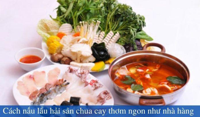 cach-nau-lau-hai-san-chua-cay-thom-ngon-nhu-nha-hang